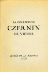 La collection Czernin de Vienne